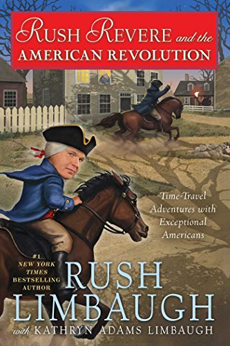Rush-Revere-and-the-American-Revolution-Time-Travel-Adventures-With-Exceptional-Americans