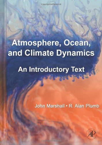 Atmosphere, Ocean and Climate Dynamics: An Introductory...