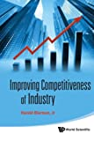 img - for Improving Competitiveness Of Industry book / textbook / text book