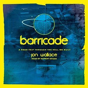 Barricade | [Jon Wallace]