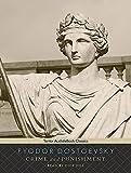 Fyodor Dostoyevsky Crime and Punishment (Tantor Unabridged Classics)