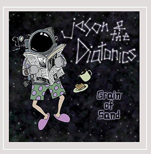Jason & the Diatonics - Grain of Sand