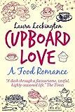 Cupboard Love: A Food Romance