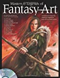 img - for Masters & Legends of Fantasy Art: Techniques for Drawing, Painting & Digital Art from 36 Acclaimed Artists book / textbook / text book