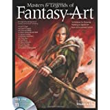 """Masters & Legends of Fantasy Art: Techniques for Drawing, Painting & Digital Art from 36 Acclaimed Artistsvon """"The Editors at Future..."""""""