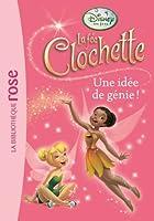 La Fée Clochette 12 - Une idée de génie !