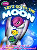 Barney: Lets Go To The Moon