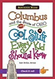 Columbus and the State of Ohio:: Cool Stuff Every Kid Should Know (Arcadia Kids)