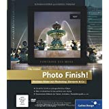 "Photo Finish!: Perfekte Bilder mit Photoshop, Elements & Co. (Galileo Design)von ""Tilo Gockel"""