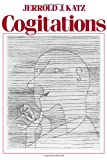 img - for Cogitations: A Study of the Cogito in Relation to the Philosophy of Logic and Language and a Study of Them in Relation to the Cogito book / textbook / text book