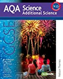 New AQA GCSE Additional Science (Aqa Science Students Book) Jim Breithaupt