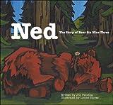 Ned: The Story of Bear Six Nine Three