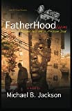 img - for FatherHoodlum: Chronicles of a Prison Dad book / textbook / text book