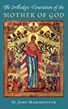 img - for The Orthodox Veneration of the Mother of God book / textbook / text book