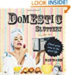 Domestic Sluttery: Cheat Your Way to...