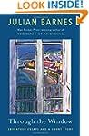Through the Window: Seventeen Essays...