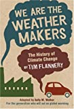 Image of We Are the Weather Makers: The History of Climate Change