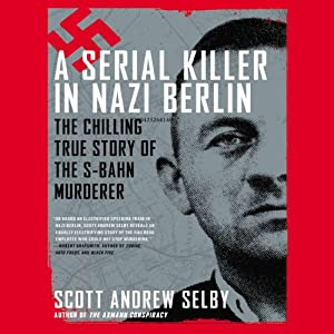 A Serial Killer in Nazi Berlin Audiobook
