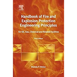 Handbook of Fire and Explosion Protection Engineering Principles: for Oil, Gas, Chemical and Related Facilities