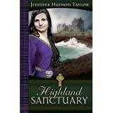 Highland Sanctuary ~ Jennifer Hudson Taylor