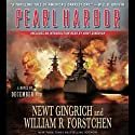 Pearl Harbor (       UNABRIDGED) by Newt Gingrich, William Forstchen Narrated by William Dufris