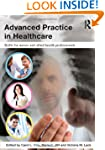 Advanced Practice in Healthcare: Skil...