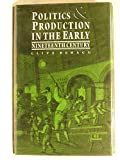 img - for Politics and Production in the Early Nineteenth Century book / textbook / text book