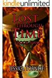 Lost Through Time (Linked Book 2)