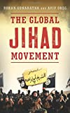 img - for The Global Jihad Movement book / textbook / text book