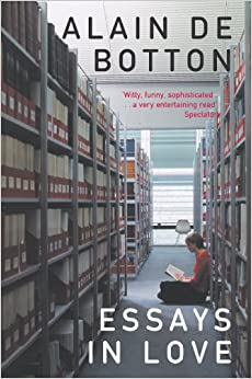 essays in love alain de botton excerpt So asserts alain de botton in how to think  is ultimately fated to be a balancing act between love and  [de botton] offers a collection of essays.