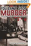 You Can't Stop Murder: Truths About Policing in Baltimore and Beyond