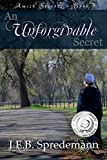 An Unforgivable Secret (Amish Secrets - Book 1) (English Edition)