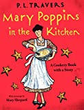 img - for Mary Poppins in the Kitchen: A Cookery Book with a Story (A Voyager/HBJ book) book / textbook / text book
