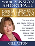 Your Pension Shortfall Your Retirement Rescue Plan