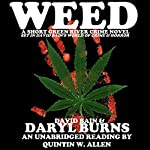 Weed: A Short Green River Crime Novel | Daryl Burns,David Bain