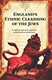 img - for England's Ethnic Cleansing of the Jews by Leonie Star (2013-05-08) book / textbook / text book
