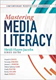 img - for Mastering Media Literacy (Contemporary Perspectives on Literacy) book / textbook / text book