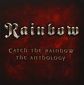 Catch The Rainbow Anthology