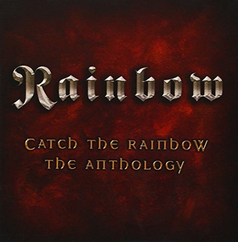 RAINBOW - Catch The Rainbow: The Anthology [2 Cd] - Zortam Music