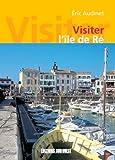 Visiter l'île de Ré