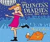 The Princess Diaries Give Me Five Meg Cabot