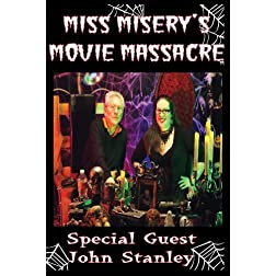 Miss Misery's Movie Massacre: John Stanley Special