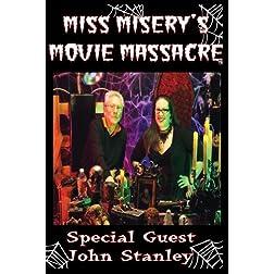 Miss Misery's Movie Massacre: John Stanley Special
