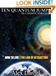 Ten Quantum Jumps to a Higher Dimensi...
