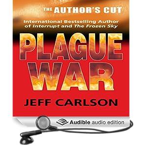 Plague War: The Author's Cut (Unabridged)