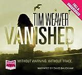 Vanished Tim Weaver