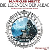 Die vergessenen Schriften: 6 CDs (Die Legenden der Albae)