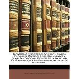 Prontuario: Texto De Los Acuerdos, Bandos, Circulares, Decretos, Leyes, Reglamentos Y Demás Disposiciones Vigentes...