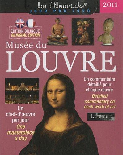 Musée du Louvre 2011 : Un chef-d'oeuvre par jour