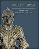 img - for Arms & Armour in the Collection of Her Majesty The Queen: Volume I: European Armour book / textbook / text book